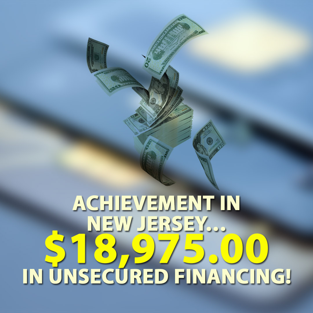 Achievement in New Jersey $18975.00 in Unsecured financing! 1080X1080