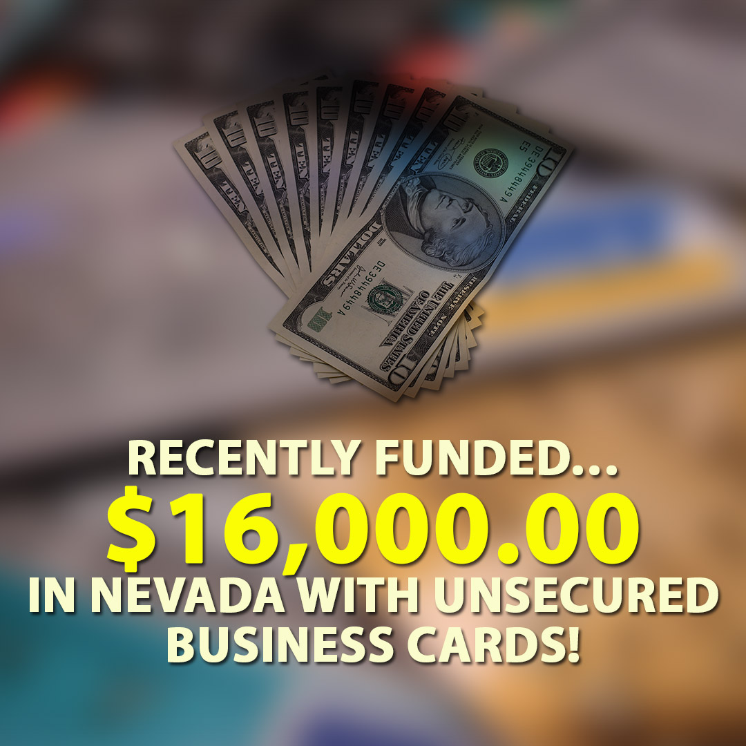 Recently funded $16000.00 in Nevada with Unsecured business cards! 1080X1080