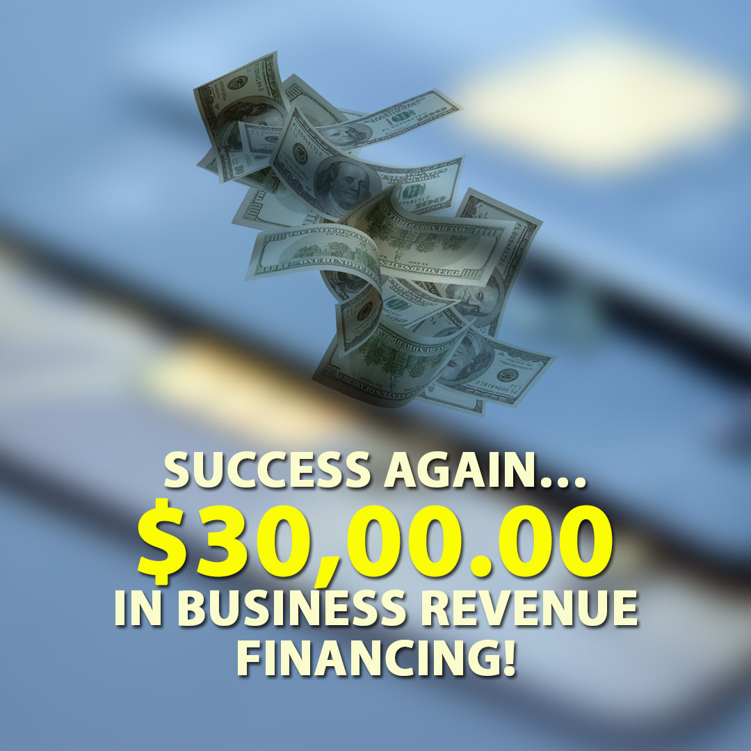 Success again $3000.00 in Business Revenue financing! 1080X1080