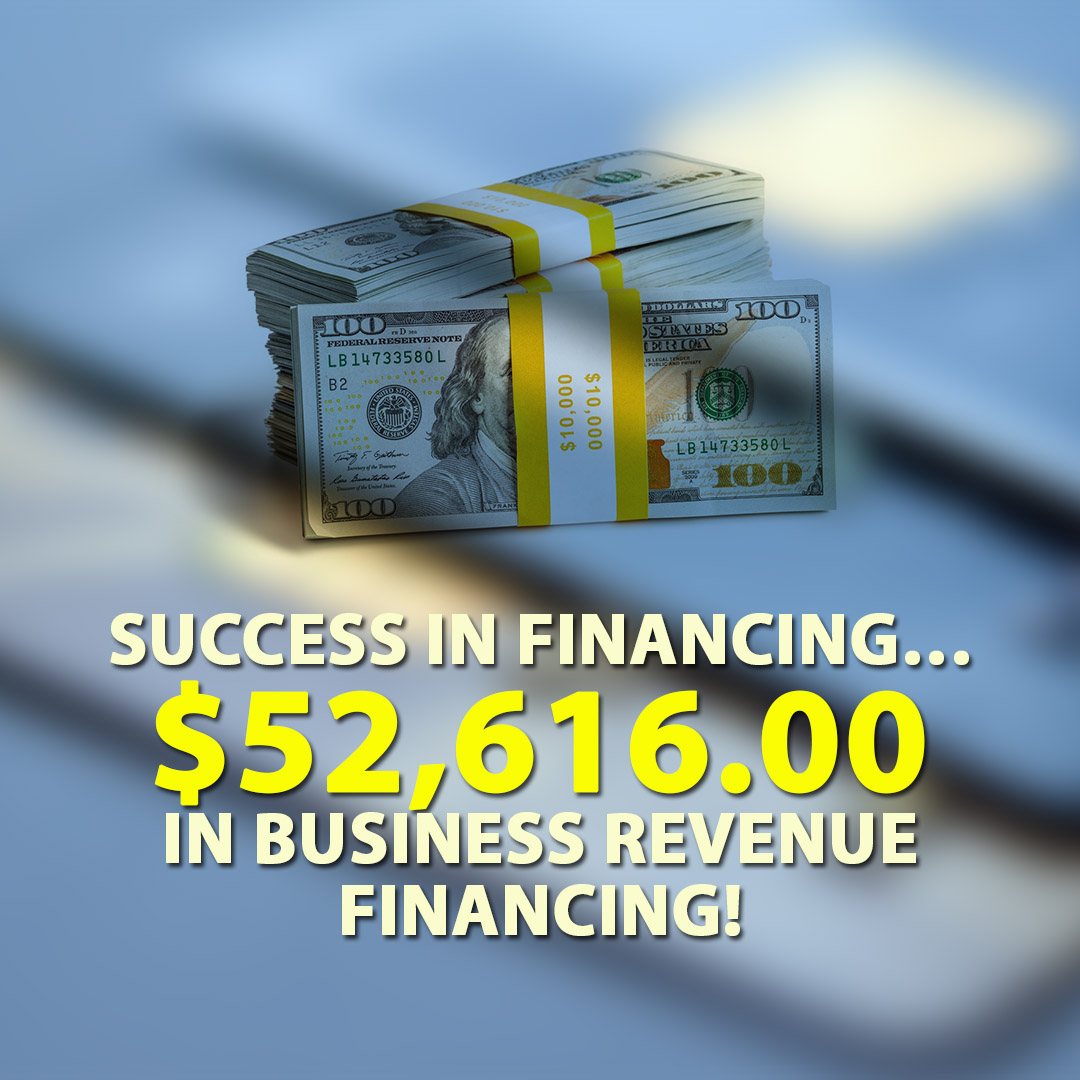 Success in financing $52616.00 in Business Revenue financing! 1080X1080
